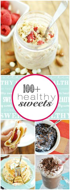 100+ Healthy Sweets