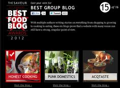 Honest Cooking is nominated in the Best Group Blog category at the 2012 Saveur Food Blog Awards. Vote for us here!