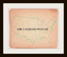 home is wherever  I'm with you - Typography Art Print - 8x10. $20.00, via Etsy.