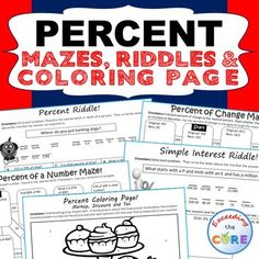 Have your students apply their understanding of PERCENT problems with these fun activities including mazes, riddles and a coloring activity. Topics Include - percent of a number - percent of change - sales tax - markup - discount - simple interest Common Core: 7RP3