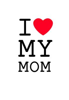 Free Printable: I love my Mom #mothersday