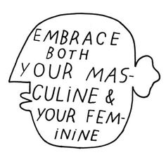 Image of EMBRACE BOTH YOUR MASCULINE & YOUR FEMININE PRINTS