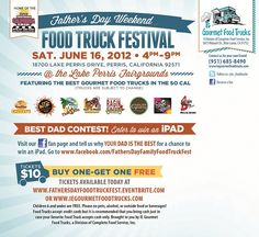 Father's Day Weekend Family Food Truck Fest at the Lake Perris Fairgrounds!  Sat, June 16th from 4pm-9pm!!