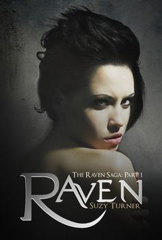 BRAND NEW COVER FOR RAVEN BY Suzy Turner. Cover design courtesy Emma Michaels :)