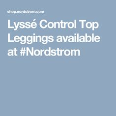 Lyssé Control Top Leggings available at #Nordstrom