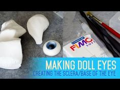 Eye Making for dolls - How to create a silicone mould Polymer Clay Dolls, Polymer Clay Projects, Eye Tutorial, Doll Tutorial, Biscuit, Glass Dolls, Sculpting Tutorials, Crochet Eyes, How To Make Clay