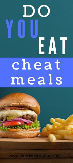 Do you eat cheat meals? Are cheat meals bad? Should we eat cheat meals? What is a cheat meal? How to avoid cheat meals. #cheatmeal #nutrition #wreckingroutine Healthy Meals To Cook, Nutritious Meals, Get Healthy, Best Diet Foods, Feel Good Food, Free Meal Plans, Easy Weight Loss Tips, Health Programs, Did You Eat