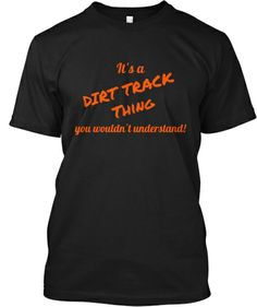 Dirt Track Thing, Claws Out Racing | Teespring