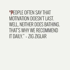 What is one thing other than bathing you plan to do daily and as a result it will change the results you get in 2016?  #quote #quote #quoteoftheday