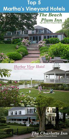 Top 5 Martha's Vineyard Hotels