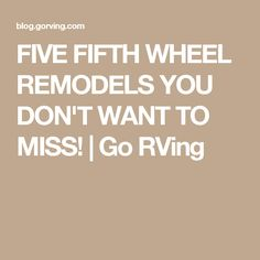 See tips and photos from five gorgeous fifth wheel remodels. RV renovations include upgrades and modifications to cabinets, walls, furniture and flooring. Coachmen Leprechaun, 5th Wheel Trailers, Rv Dealers, Fifth Wheel, Rv Life, House On Wheels, Rv Living, Remodels, First Time