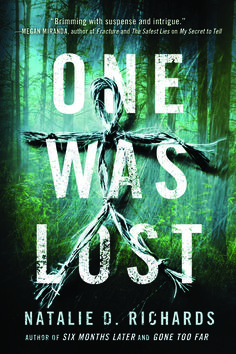 """Read """"One Was Lost"""" by Natalie D. Richards available from Rakuten Kobo. For fans of In a Dark, Dark Wood and Survive the Night comes a pulse-pounding, psychological thriller from the author of. New Books, Books To Read, Lost In The Woods, Young Adult Fiction, Books For Teens, Bestselling Author, Book Worms, Book Lovers, The Book"""