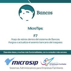 #MicroTips Atajo de retiros dentro del sistema de Bancos. F7 Asigna o actualiza el asiento bancario del traspaso.