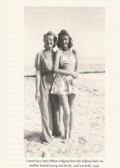 Betty Joan Perske (Lauren Bacall) and her mother, Natalie Weinstein-Bacal in 1940