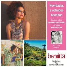 COLUNA BENDITO SCRAPBOOK Nossa colunista Lisa Roos (www.lisaroos.com.br) traz suas descobertas em moda, fotografia e estilo de vida. Confira na Revista Bendita, nas bancas!