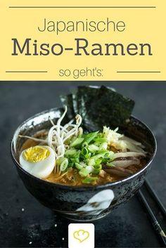 Miso-Ramen - der Hype um die japanische Nudelsuppe nimmt kein Ende! Sie ist jede Mühe wert!