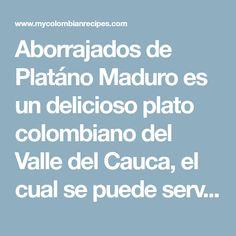 Aborrajados de Platáno Maduro es un delicioso plato colombiano del Valle del Cauca, el cual se puede servir como acompañamiento o aperitivo. Estos Aborrajados se pueden preparar de diferentes maneras. Por ejemplo si lo desea, puede añadir un poco de bocadillo y queso en la mitad o prepararlos solamente con queso como