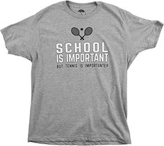 School is Important but Tennis is Importanter | Funny Sports Unisex T-shirt-(Adult,S) >>> Check this awesome product by going to the link at the image.
