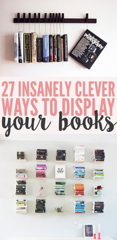 27 insanely clever ways to display your books eco deco, diy inspiration, wedding inspiration Do It Yourself Upcycling, Eco Deco, Do It Yourself Baby, Book Storage, Book Nooks, I Love Books, Read Books, My New Room, Home Organization