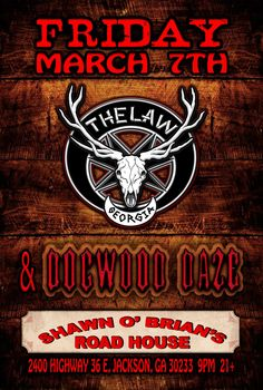 The Law Band with Dogwood Daze in Jackson GA - Friday March 7, 2014