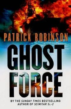 Ghost Force (Arnold Morgan, book 9) by Patrick Robinson