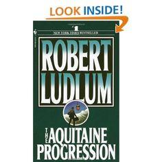 The Aquitaine Progression by Robert Ludlum