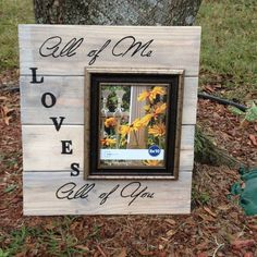 All of Me Loves All of You with 8x10 photo frame
