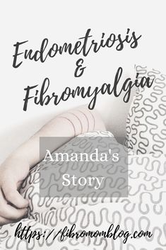 Amanda shares her story and gives tips on how to deal with both endometriosis and fibromyalgia. Endometriosis Symptoms, Chronic Fatigue Symptoms, Chronic Fatigue Syndrome, Hypothyroidism, Chronic Illness, Chronic Pain, Mom Advice, Stress Management, Amanda