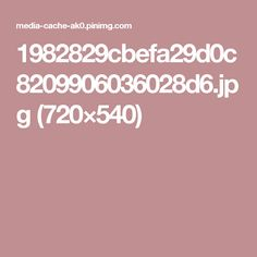 1982829cbefa29d0c8209906036028d6.jpg (720×540)
