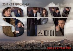 Spy - Drama  (Korean Drama - 2015) - 스파이, aka 스파이 (가제), 간첩, gan-cheob,  find Spy - Drama (스파이) cast, characters, staff, actors, actresses, directors, writers, pictures, videos, latest news, reviews, write your own reviews, community, forums, fan messages, dvds, shopping, box office