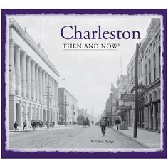This collection of photographs shows how much of the deeply fascinating city of Charleston has survived, and celebrates a few architectural gems that have ...