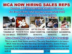 Looking for a job or a second income join MCA(motor club of America)been establish since 1926.   http://www.tvcmatrix.com/vasaun click on the GREEN ONE!!   http://mcaworkforce.com/?a=7371