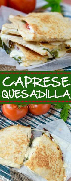 Caprese Quesadilla! A delicious and easy lunch that comes together quickly and only has five ingredients!: