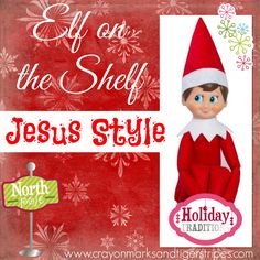 "Elf on the Shelf Jesus Style Biblical Virtues - Mended By Mercy : Elf on the Shelf Jesus Style: I always thought the elf on the shelf was so cute, but never liked the creepiness of it ""watching"" the children. This idea is a cute one! Meaning Of Christmas, Winter Christmas, All Things Christmas, Christmas Holidays, Christmas Crafts, Christmas Ideas, Christmas Jesus, Celebrating Christmas, Xmas"