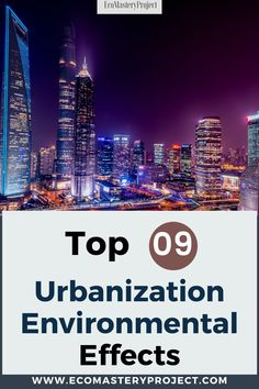 Urbanization is the process of people moving out of rural regions and into urban areas. This process has had many urbanization environmental effects that are negative in recent studies. Here we will explore eleven environmental changes caused by urbanization and some of the most common causes for these changes. Sustainable City, Sustainable Living, Urban Heat Island, Effects Of Global Warming, Water Scarcity, Access To Clean Water, Natural Ecosystem, Environmental Change, Save Nature