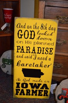 And on the 8th Day God Made an Iowa Farmer  by flowersbysarah, $34.99