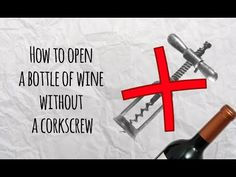 How To Open a Bottle of Wine without a Corkscrew - Master of DIY - Creative Ideas For Home - YouTube