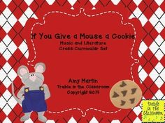 Cross Curricular Children's Literature and Music Set  Uses half notes, quarter notes, quarter rests, and eighth notes to add rhythmic phrases to the book If You Give a Mouse a Cookie.  Suggestions for use and creating an ensemble with the phrases is included.