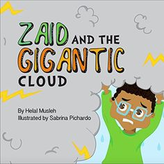 Zaid and the Gigantic Cloud by Helal Musleh illustrated by Sabrina Pichardo Islamic Books For Kids, Islam For Kids, Ramadan Activities, Book Activities, Oppositional Defiance, Bedtime Reading, Gloomy Day, Latest Books, Childrens Books