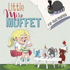 Little Miss Muffet Flip-Side Rhymes (Flip-Side Nursery Rhymes) by Christopher Harbo http://www.amazon.com/dp/1479559911/ref=cm_sw_r_pi_dp_n2umvb11T4TP3