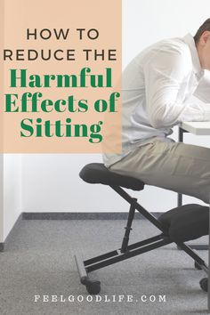 How to Reduce the Harmful Effects of Sitting - Knee Pain Relief, Arthritis Pain Relief, Isometric Exercises, Ligaments And Tendons, Bad Posture, Just Relax, Better Health, Feel Good