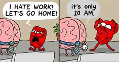Our brains and our hearts have a very interesting relationship, and it is their crazy back-and-forth that Nick Seluk, the artist behind the popular Awkward Yeti webcomic, plays upon with his Heart And Brain comic series.