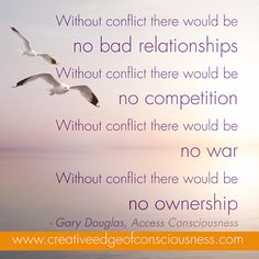 Image a world without conflict....  Gary Douglas and Dain Heer on the Creative Edge of Consciousness