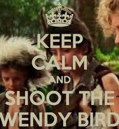 Biggest D*ck moves in Literature. . . Never thought of it that way, but too true. SHOOT THE WENDY BIRD!