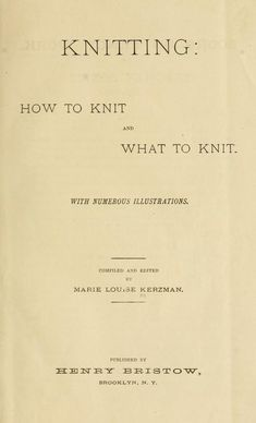 Knitting : how to knit and what to knit...