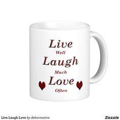 Live Laugh Love Classic White Coffee Mug