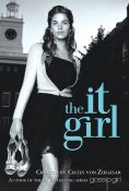 Title: It Girl (It Girl Series #1), Author: Cecily von Ziegesar