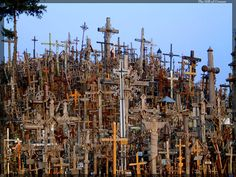 The Hill of Crosses: There are tens of thousands of crosses planted on a hillside in northern Lithuania. No one knows for sure why the custom started, but the crosses began appearing in the 14th century. Over the years, pilgrims journeyed there to place their own cross on the hill.
