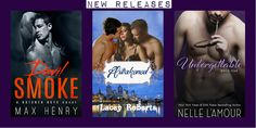 NEW RELEASES FROM Max Henry, Lacey Roberts, AND Nelle L'Amour