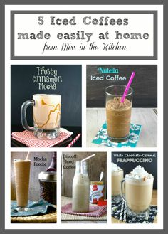 5 Iced Coffees easily made at home!